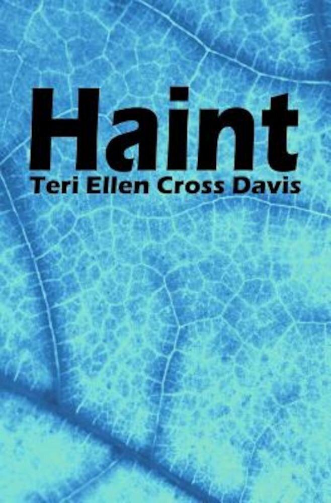 Haint: Poems, Paperback