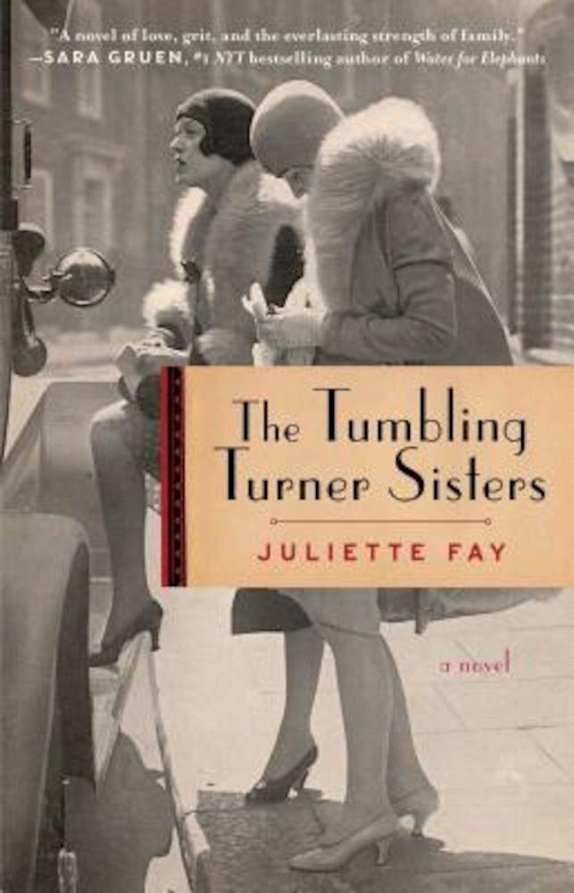 The Tumbling Turner Sisters, Paperback