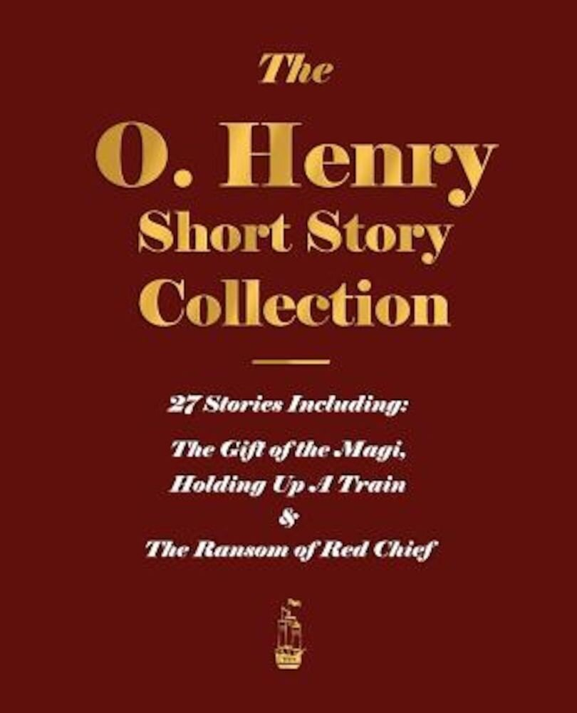 The O. Henry Short Story Collection - Volume I, Paperback