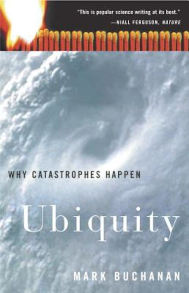 Ubiquity: Why Catastrophes Happen, Paperback