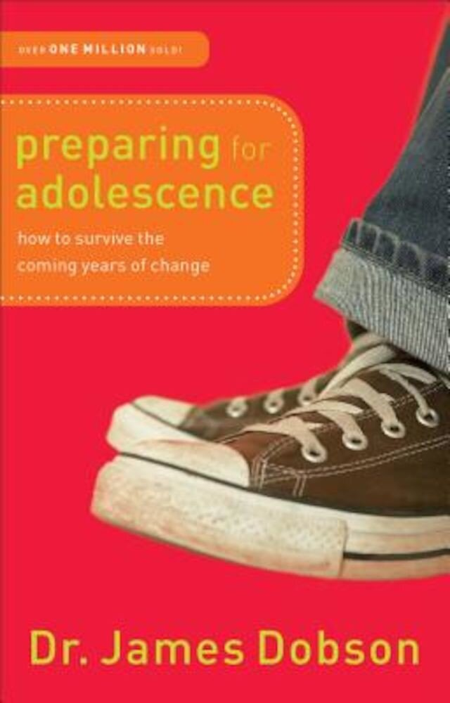 Preparing for Adolescence: How to Survive the Coming Years of Change, Paperback