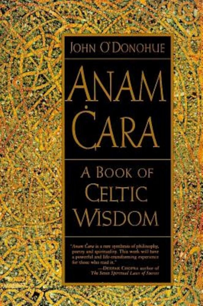 Anam Cara: A Book of Celtic Wisdom, Paperback