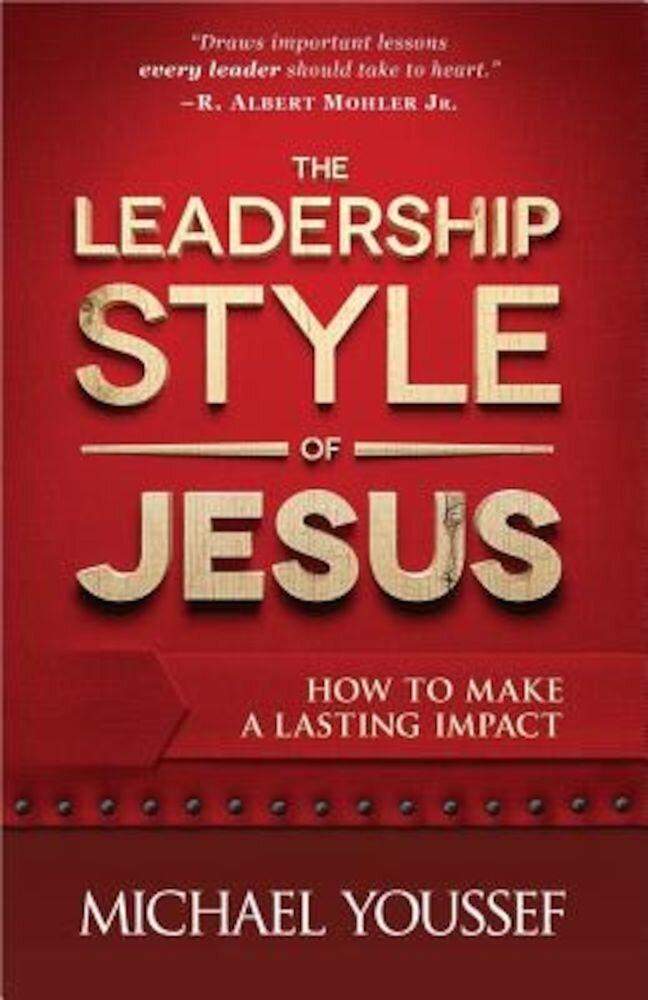 The Leadership Style of Jesus, Paperback