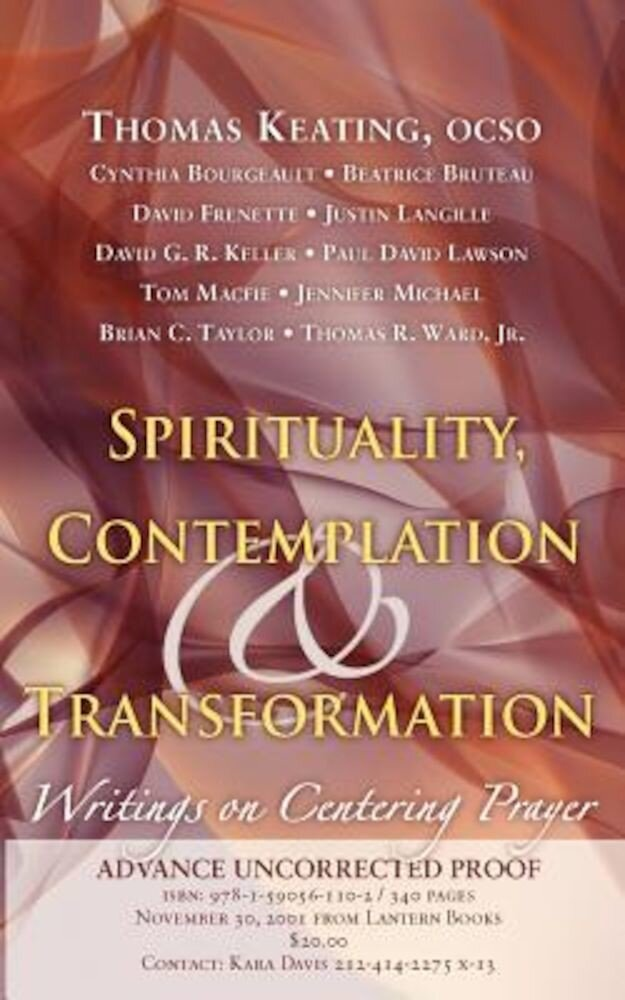 Spirituality, Contemplation, and Transformation: Writings on Centering Prayer, Paperback