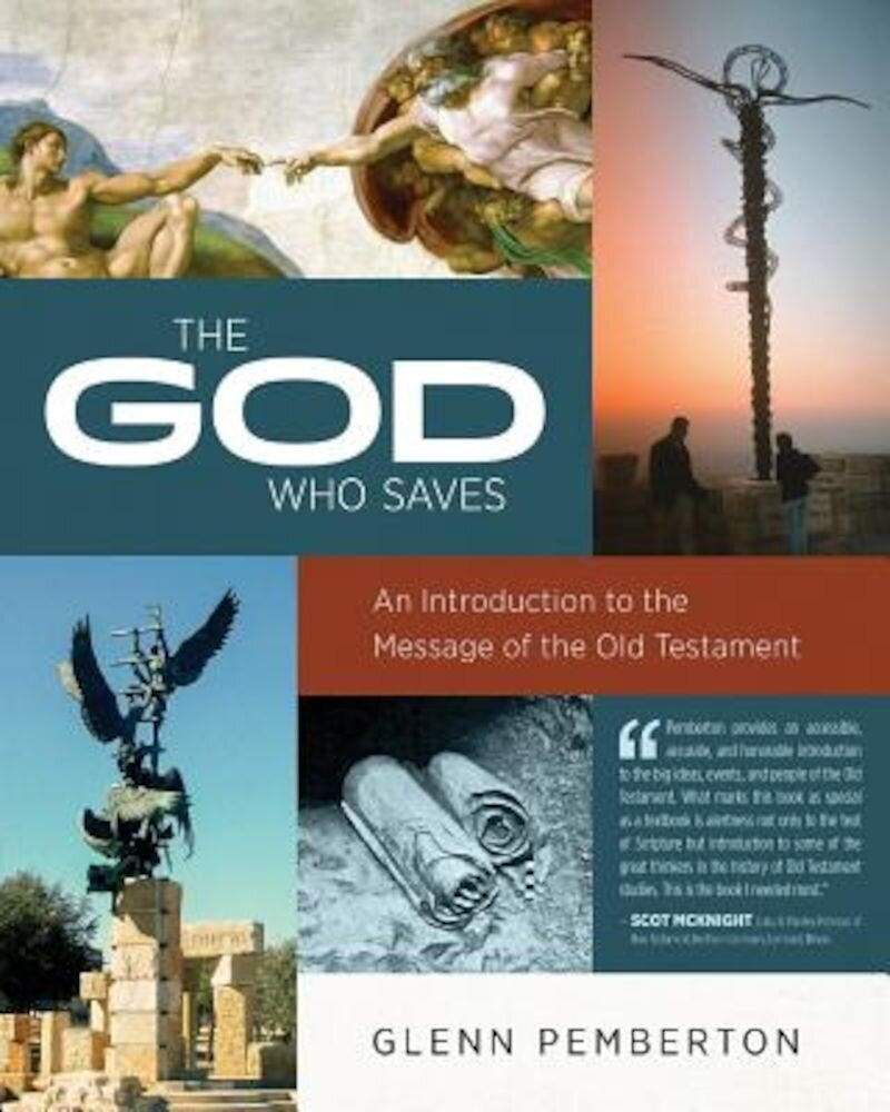 The God Who Saves, Paperback
