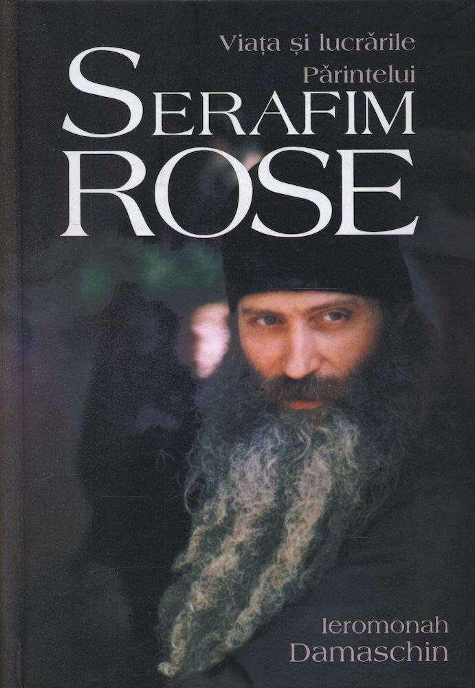 Coperta Carte Viata si lucrarile Parintelui Serafim Rose