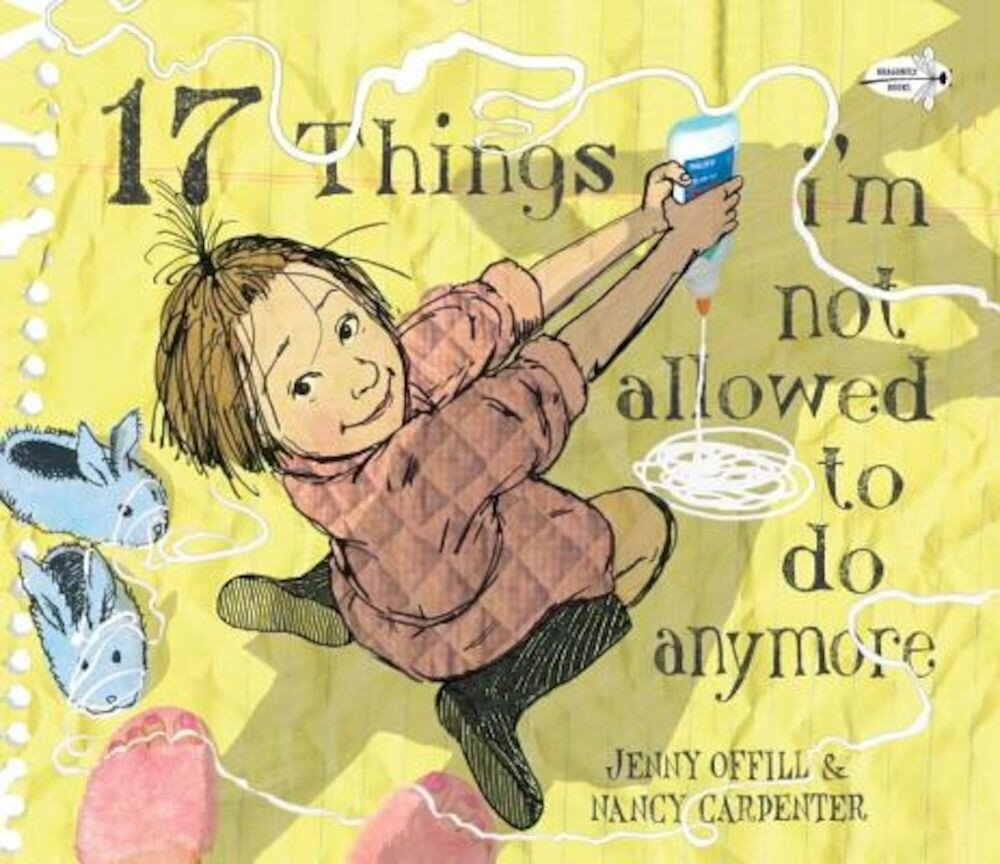 17 Things I'm Not Allowed to Do Anymore, Paperback