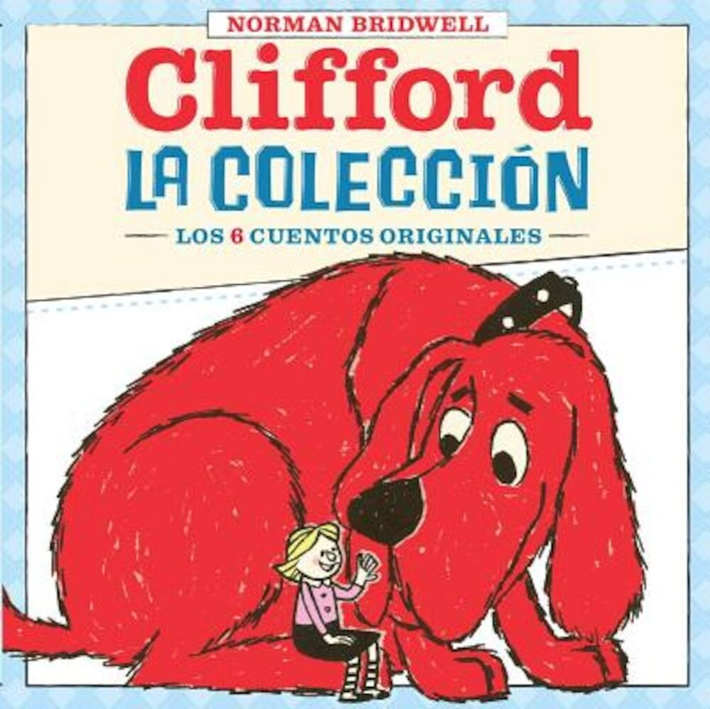 Clifford: La Coleccion: (Spanish Language Edition of Clifford Collection), Hardcover