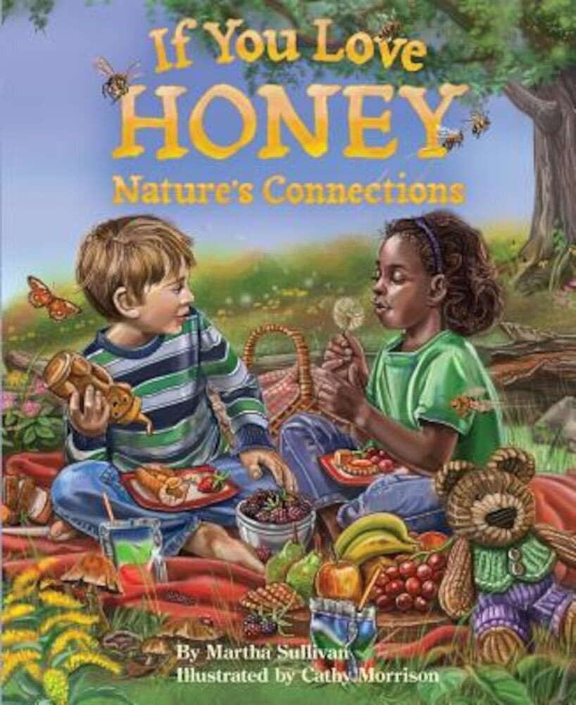 If You Love Honey, Paperback