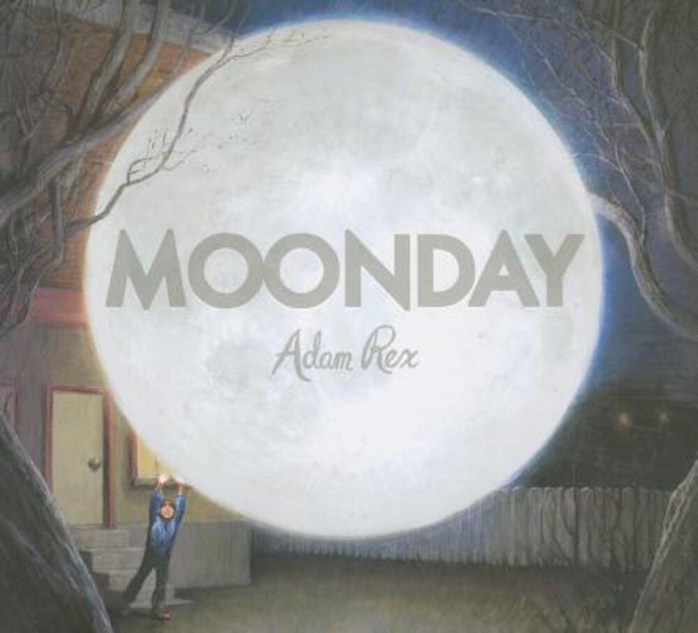 Moonday, Hardcover