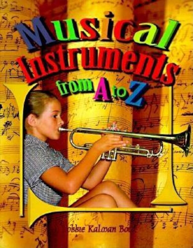 Musical Instruments from A to Z, Paperback