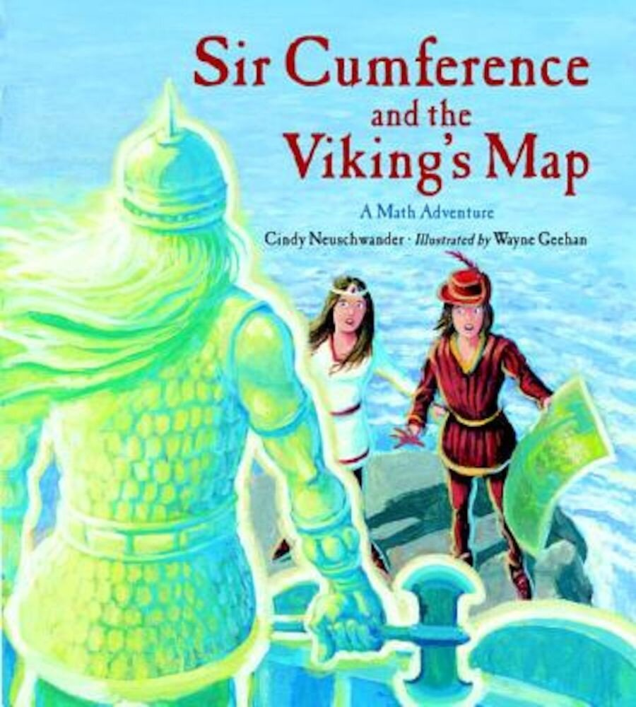 Sir Cumference and the Viking's Map, Paperback