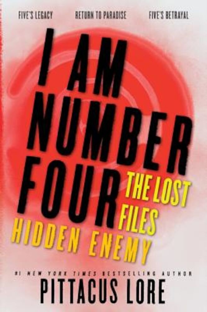 I Am Number Four: The Lost Files: Hidden Enemy, Paperback