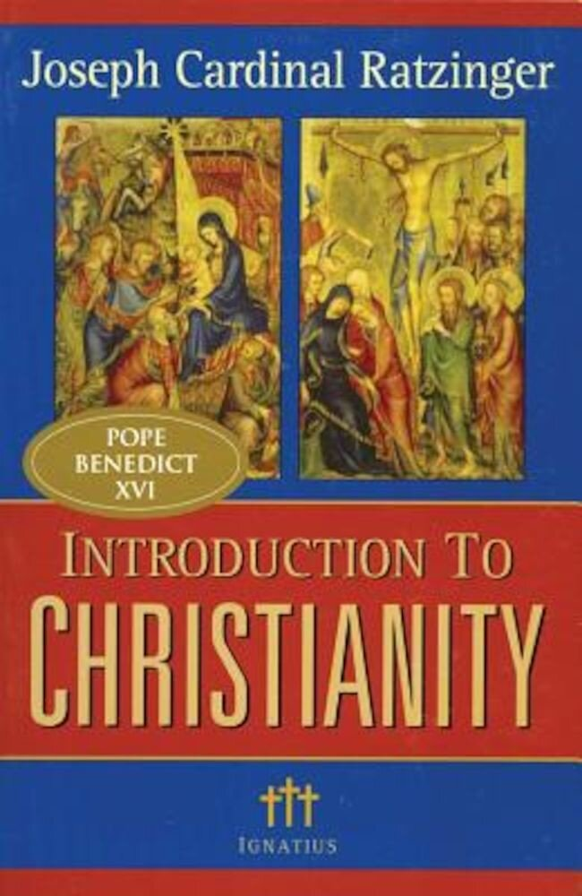 Introduction to Christianity, 2nd Edition, Paperback