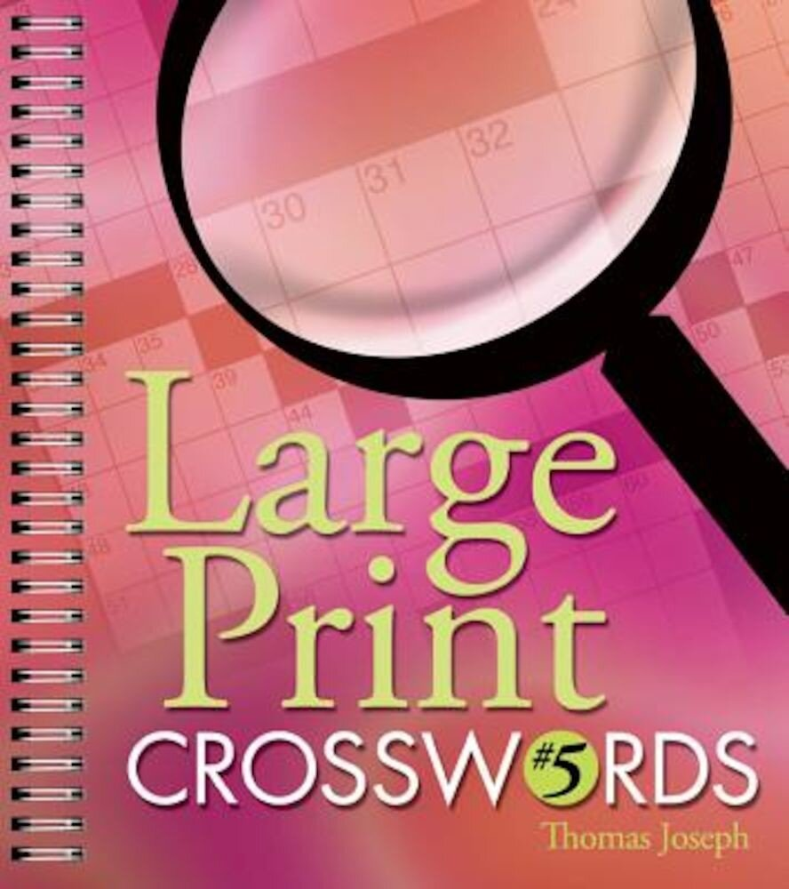 Large Print Crosswords #5, Paperback