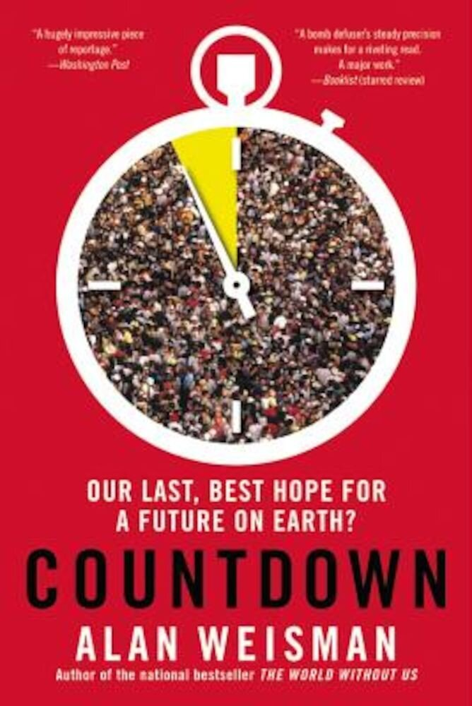 Countdown: Our Last, Best Hope for a Future on Earth?, Paperback