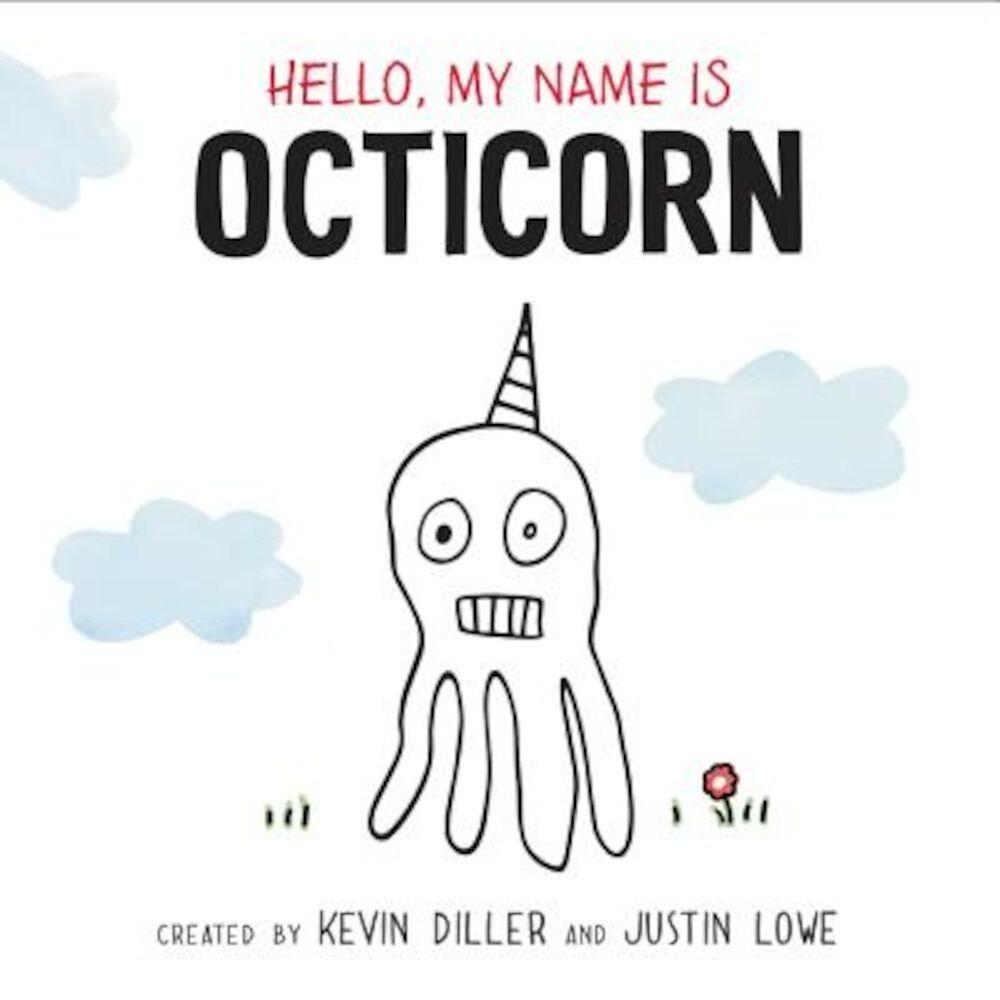 Hello, My Name Is Octicorn, Hardcover