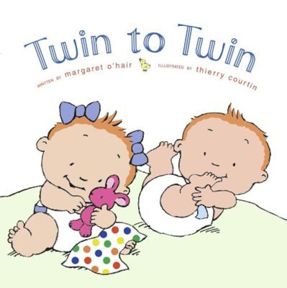 Twin to Twin, Hardcover