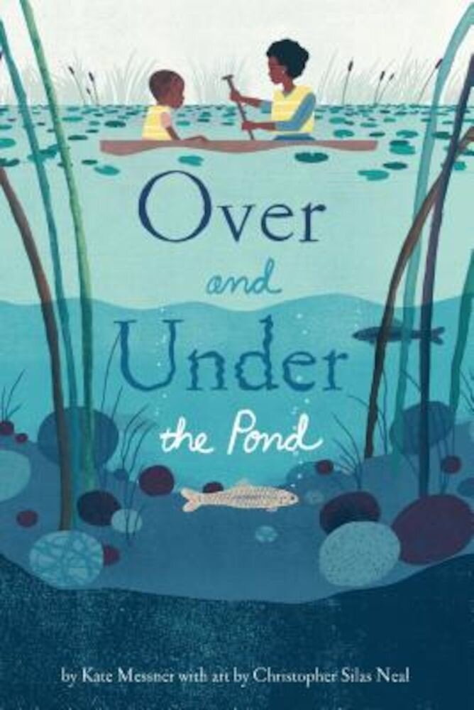 Over and Under the Pond, Hardcover