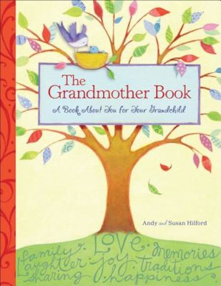 The Grandmother Book: A Book about You for Your Grandchild, Hardcover
