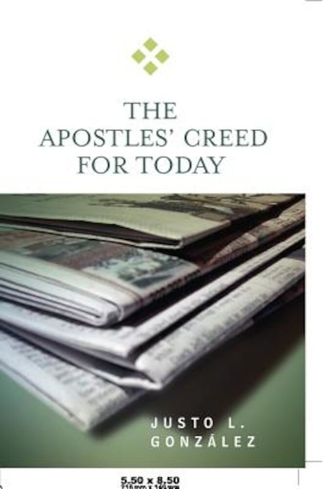 The Apostles' Creed for Today, Paperback