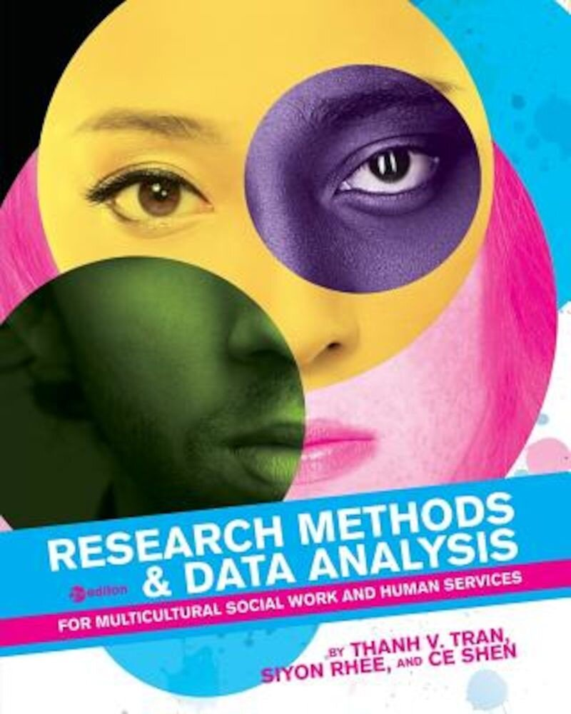 Research Methods & Data Analysis for Multicultural Social Work and Human Services, Paperback