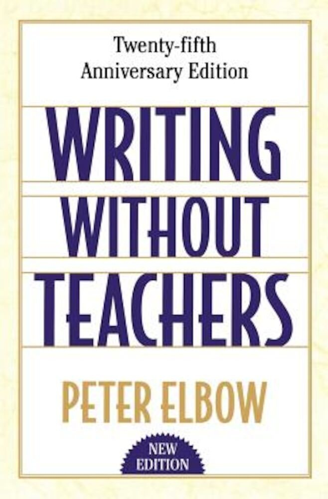 Writing Without Teachers, Paperback