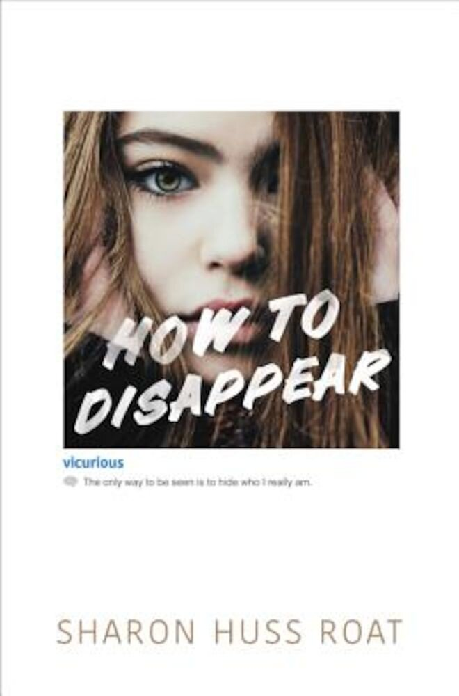 How to Disappear, Hardcover