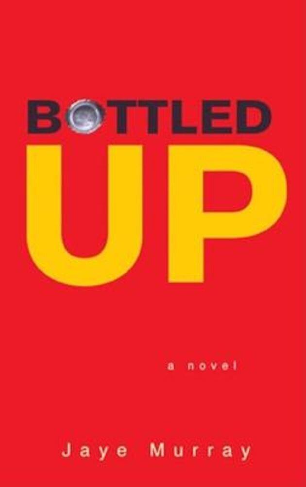 Bottled Up, Paperback