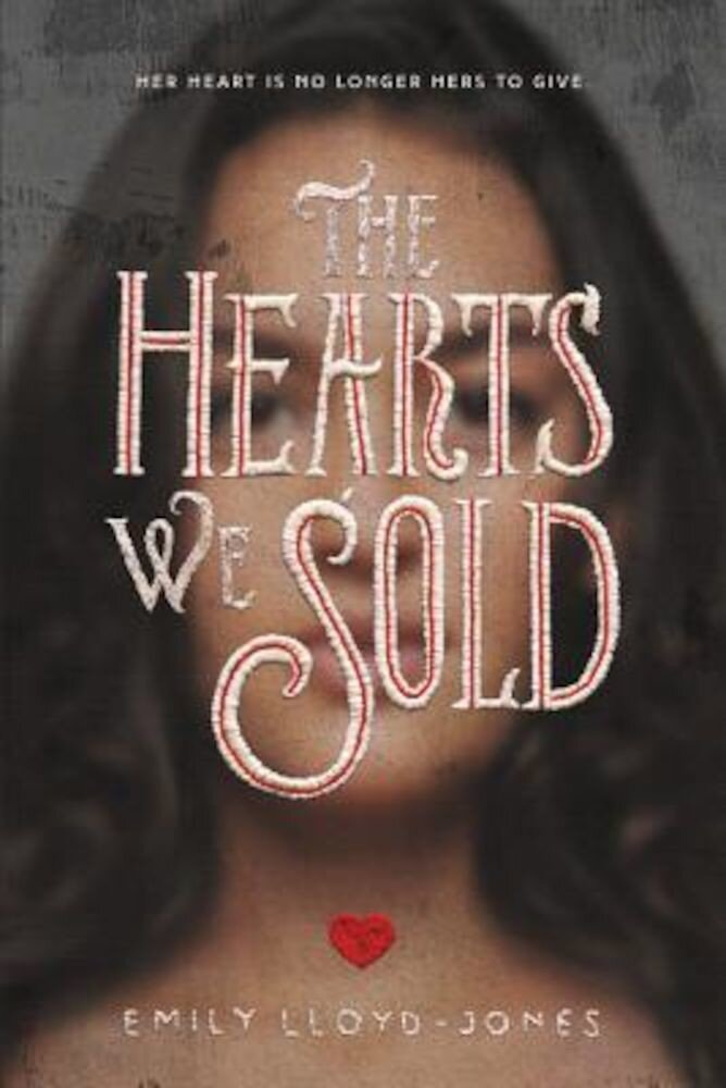 The Hearts We Sold, Hardcover