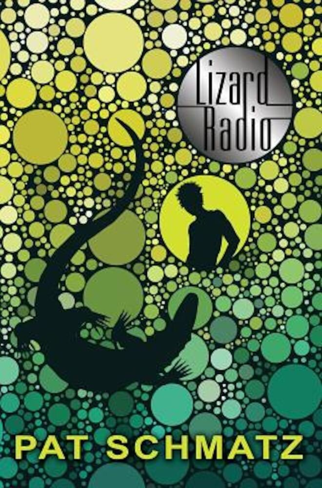 Lizard Radio, Hardcover