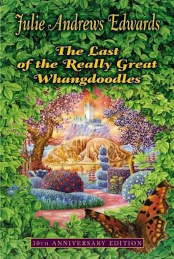 The Last of the Really Great Whangdoodles, Paperback
