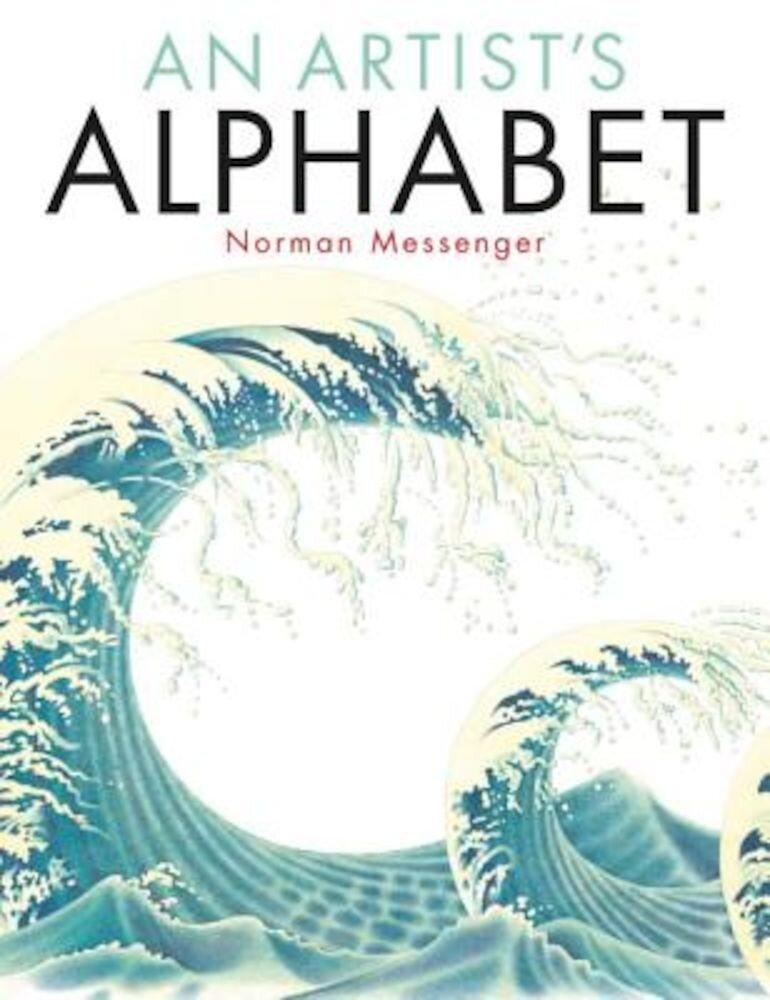 An Artist's Alphabet, Hardcover
