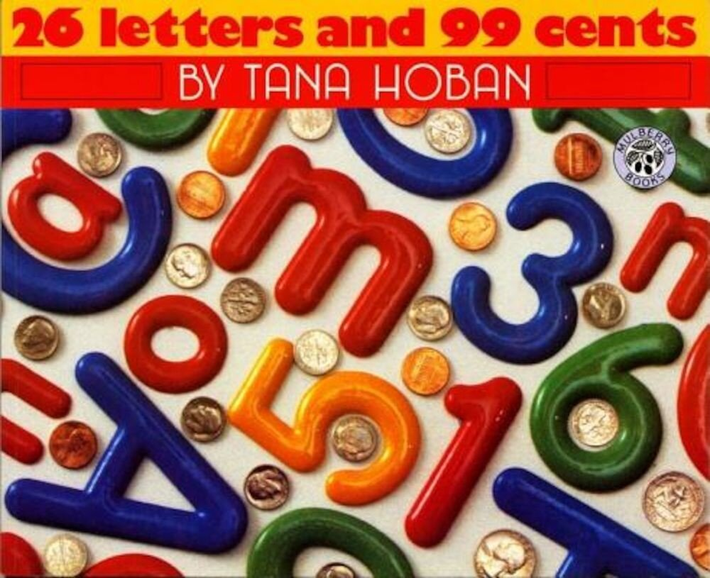 26 Letters and 99 Cents, Hardcover