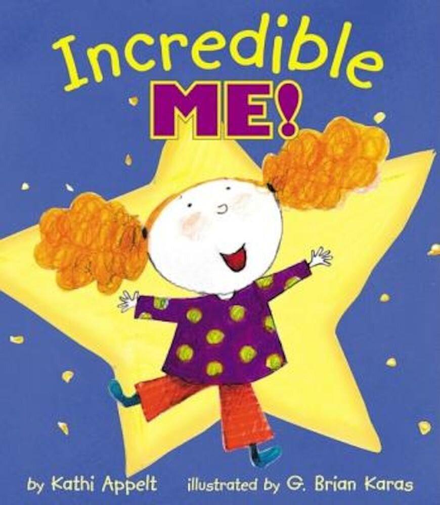 Incredible Me!, Hardcover