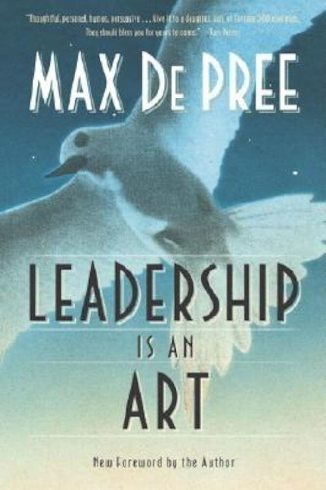 Leadership Is an Art, Paperback