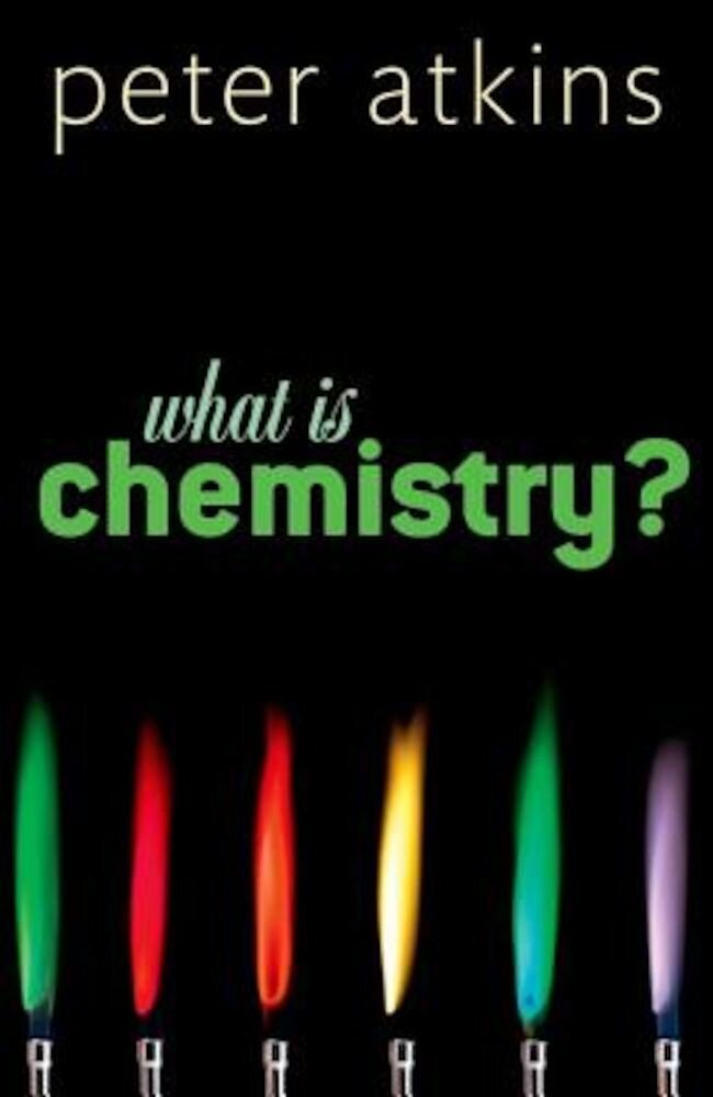 What Is Chemistry?, Hardcover