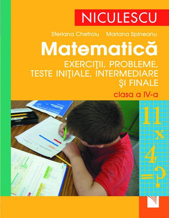 Matematica. Exercitii, probleme, teste initiale, curente si finale - clasa a IV-a (eBook)