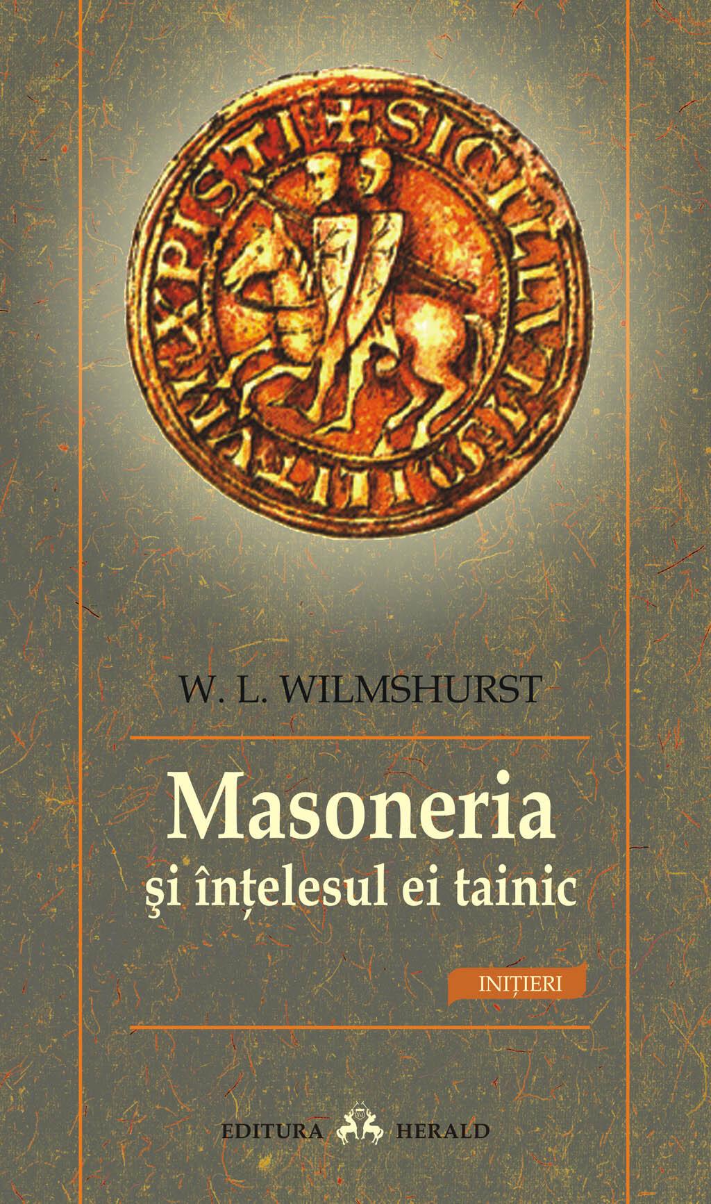 Masoneria si intelesul ei tainic (eBook)