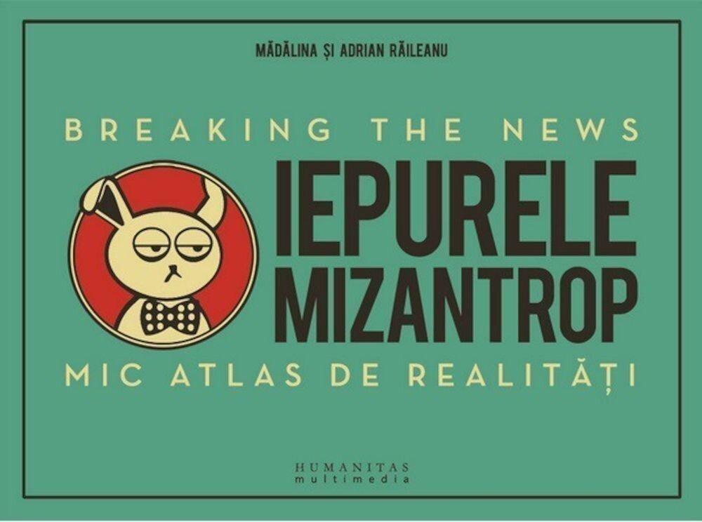 Iepurele mizantrop - Breaking the News