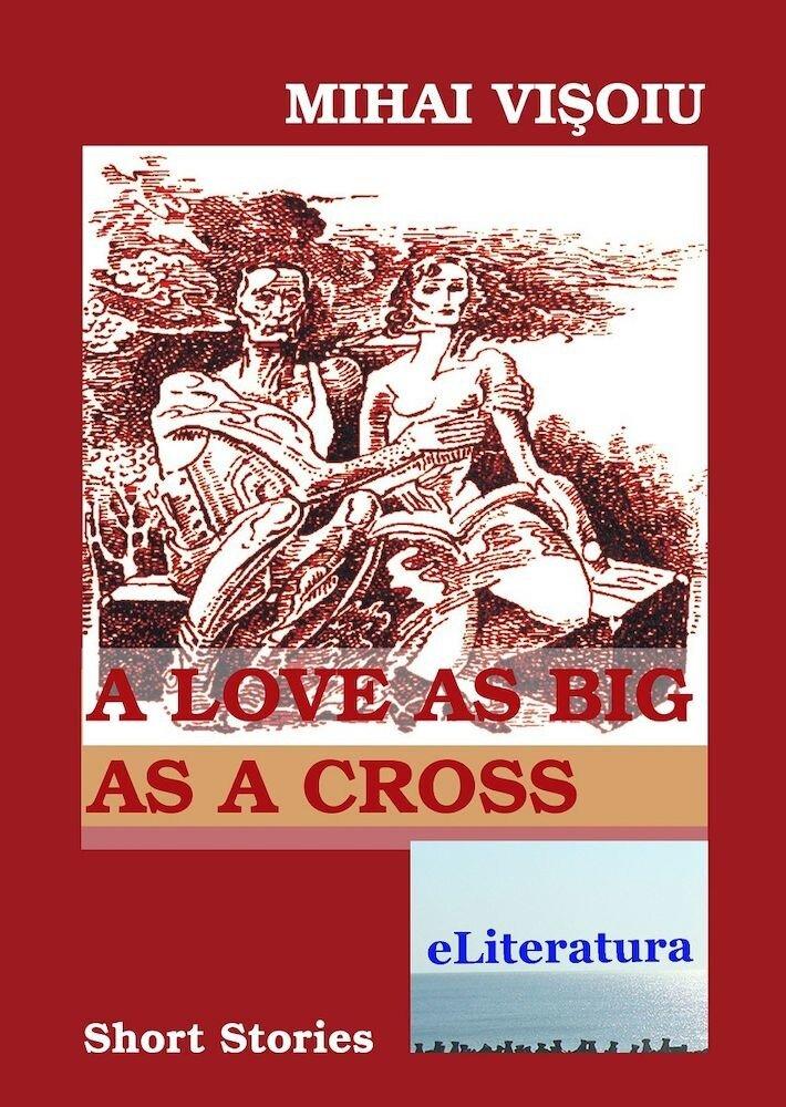 A Love as Big as a Cross
