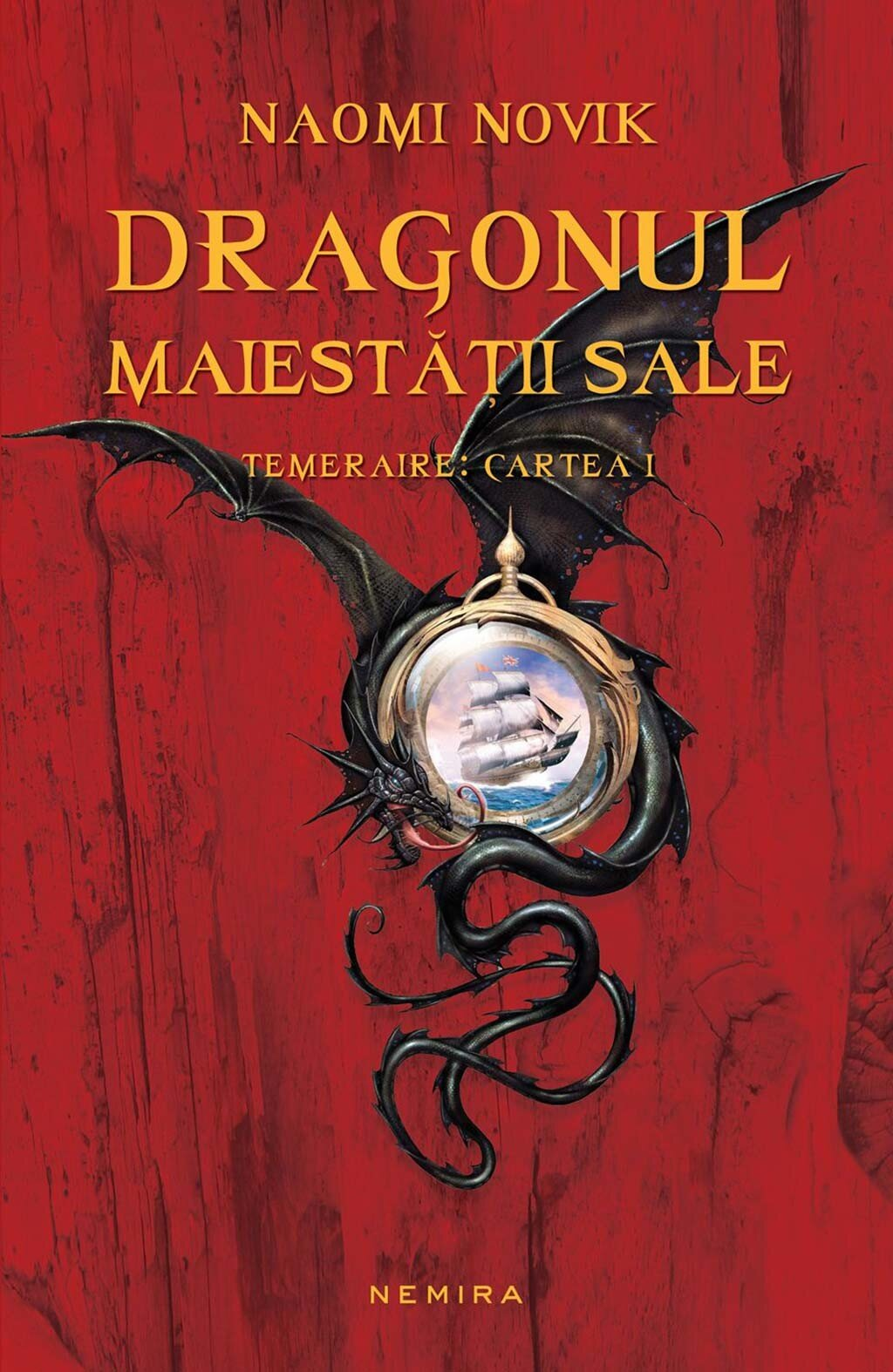 Dragonul Maiestatii Sale. Temeraire: Cartea I PDF (Download eBook)
