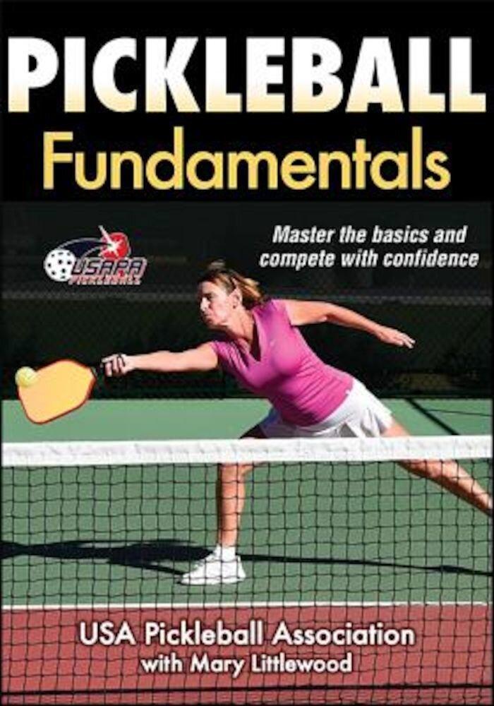 Pickleball Fundamentals, Paperback