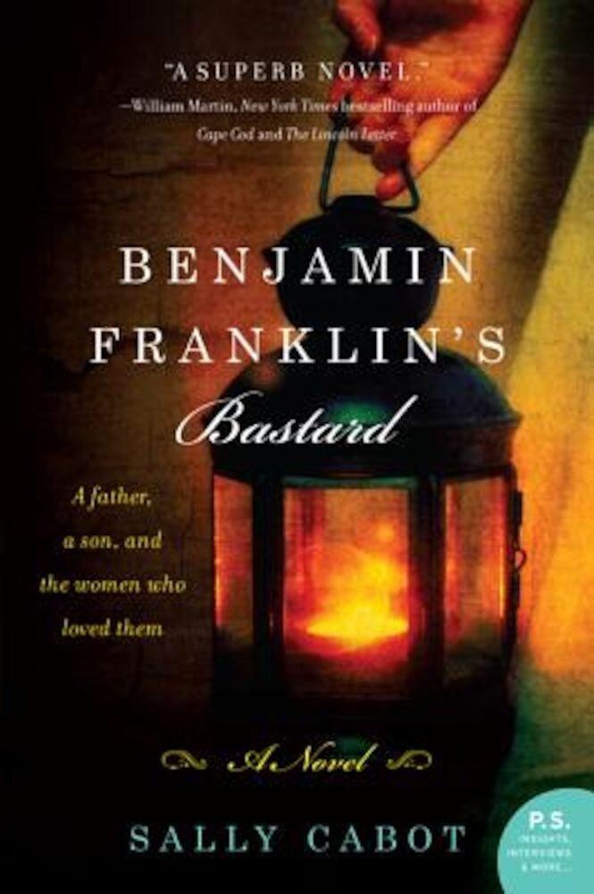 Benjamin Franklin's Bastard, Paperback