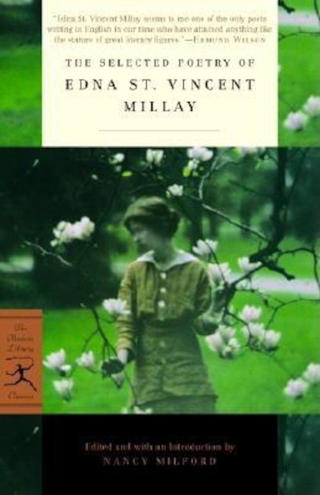The Selected Poetry of Edna St. Vincent Millay, Paperback