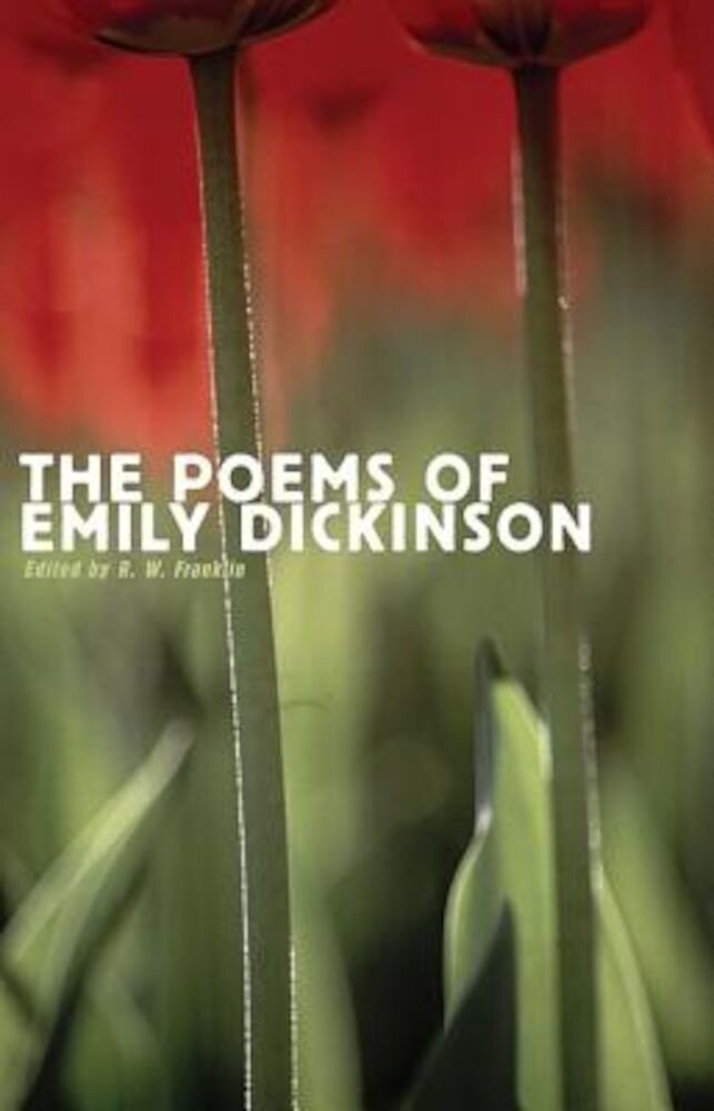 The Poems of Emily Dickinson: Reading Edition, Paperback