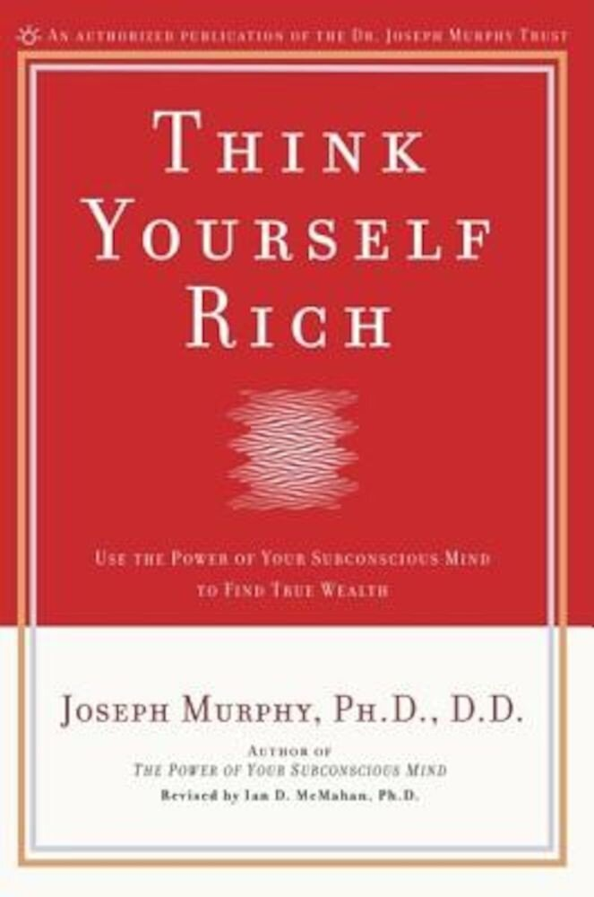 Think Yourself Rich, Paperback
