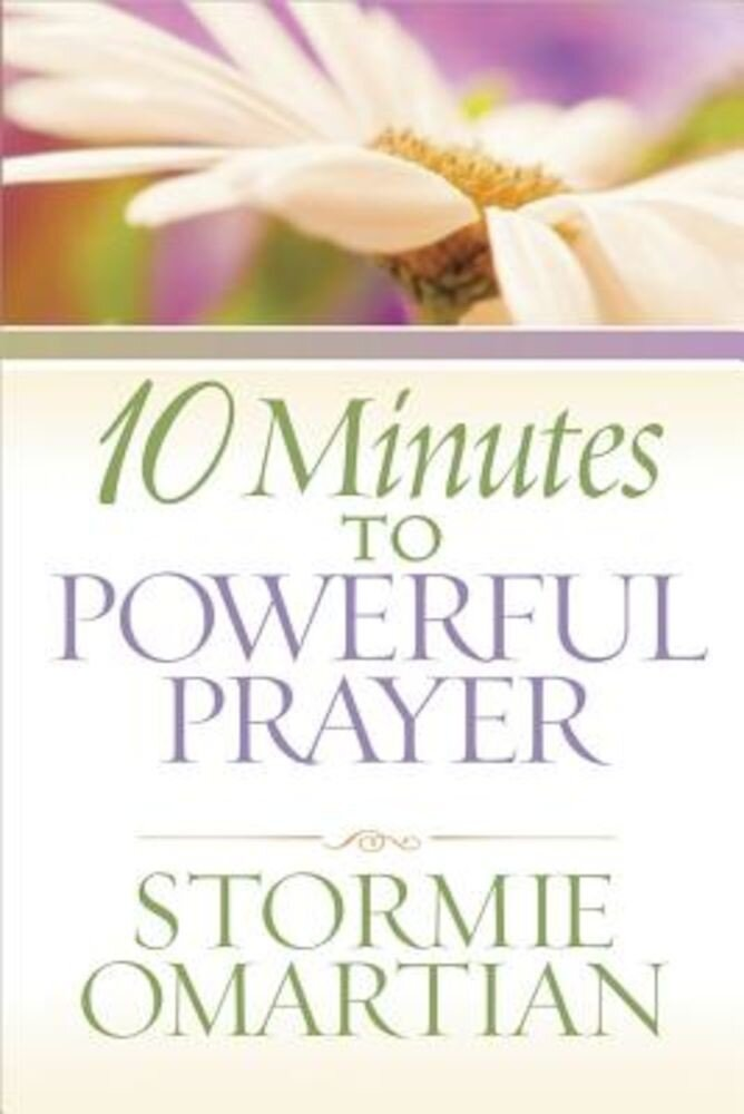 10 Minutes to Powerful Prayer, Paperback