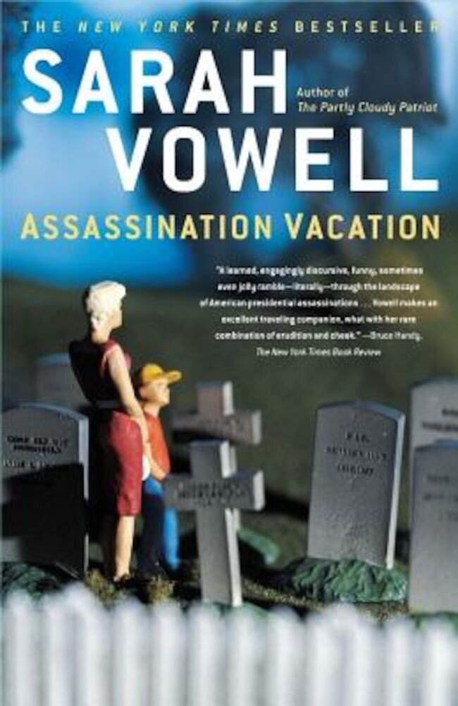 Assassination Vacation, Paperback