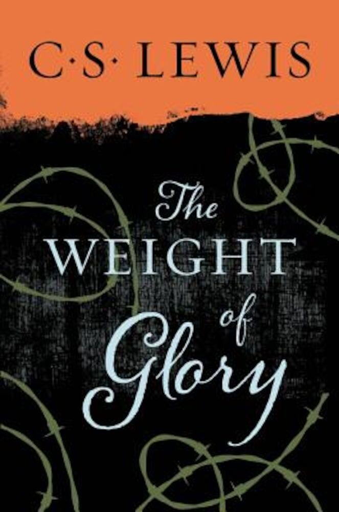 The Weight of Glory, Paperback